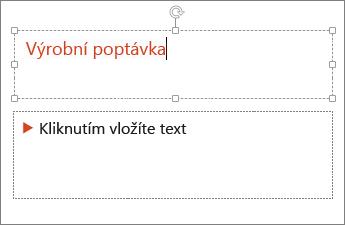 Zobrazuje přidání textu do textového pole v PowerPointu.