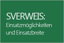 SVERWEIS: Einsatzmöglichkeiten und Einsatzbreite