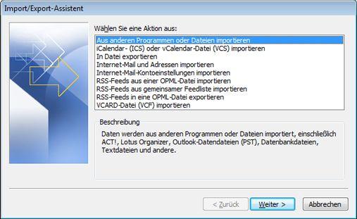 Import/Export-Assistent mit ausgewählter Option 'Aus anderen Programmen oder Dateien importieren'