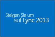 Umsteigen auf Lync2013