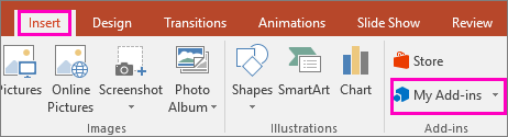 Shows Insert > My Add-ins on the ribbon in PowerPoint