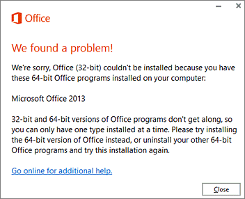 Can't install 32-bit over 64-bit Office error message