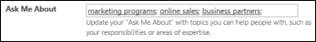 """User profile """"Ask me about"""" field"""