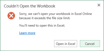 Message when the workbook is too big to open in Excel Online