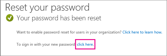 Screen shot that shows the link to sign in with your new password.