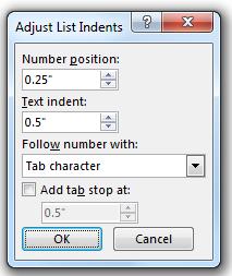 Adjust list indents dialog box