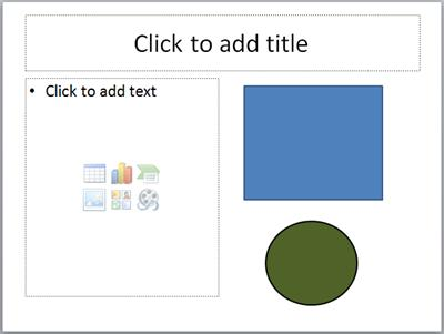 A slide with two placeholders and two separate objects