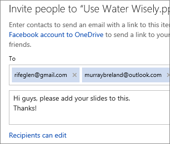 Type email addresses and a message to email a link