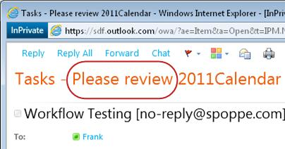 Please review text on Subject line of task notification