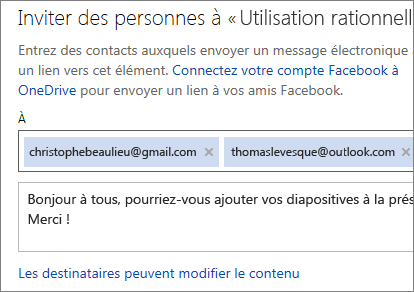 Tapez les adresses de messagerie et un message pour envoyer un lien par courrier électronique
