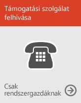 Ügyfélszolgálat hívása (csak rendszergazdáknak)