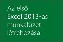Az első Excel 2013-as munkafüzet létrehozása