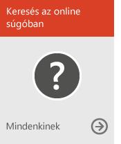Online segítség keresése (mindenkinek)