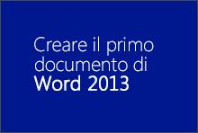 Creare il primo documento di Word 2013