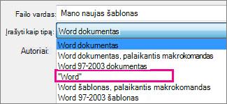 Dokumento kaip šablono įrašymas
