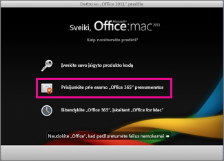 """""""Office for Mac home"""" diegimo puslapis, kuriame reikia prisiregistruoti prie esamos """"Office 365"""" prenumeratos."""