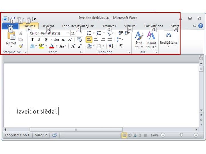 Programmas Word 2010 cilne Sākums ar redzamiem taustiņu padomiem