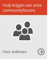 Hulp krijgen van onze communityforums (voor iedereen)
