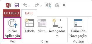 O botão Iniciar Aplicação no separador Base.