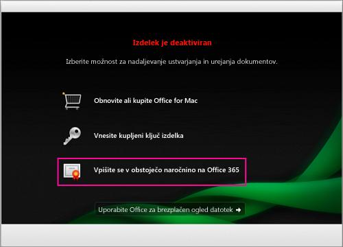 V oknu z obvestilom o dezaktiviranem izdelku izberite »Vpis v obstoječo naročnino storitve Office 365«