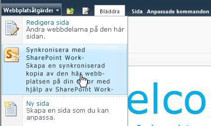 Markera det här alternativet om du vill synkronisera en SharePoint-webbplats med datorn
