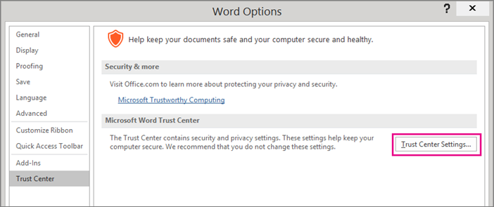 'The Trust Center Settings option is highlighted.' from the web at 'https://osiprodwusodcspstoa01.blob.core.windows.net/en-us/media/a0c24b26-ece9-4e1d-835e-f564b393c10d.png'